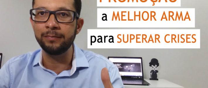 PROMOÇÃO, A MELHOR ARMA PARA SUPERAR A CRISE COM FÁBIO DIOGO.