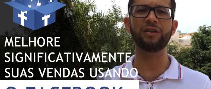 MELHORE SIGNIFICATIVAMENTE SUAS VENDAS USANDO O FACEBOOK COM FÁBIO DIOGO.